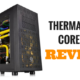 Review: Thermaltake Core X31 Mid-Tower Chassis