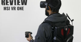 Review: MSI VR ONE Backpack PC