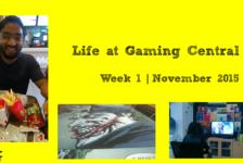 Life at Gaming Central