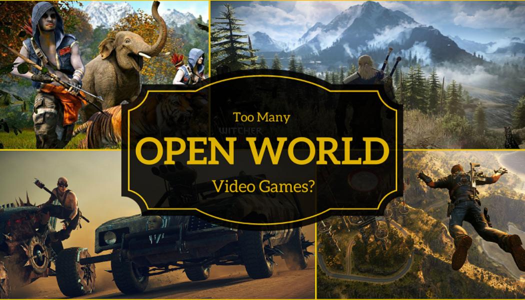 Do Open World Games Suck?