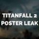 Titanfall 2 Poster Teased [Rumor]