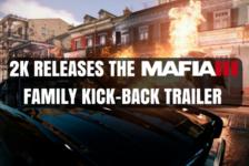 2K Releases the Mafia III Family Kick-Back Trailer