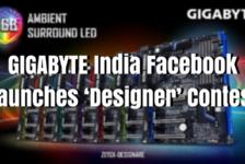 GIGABYTE India Facebook Launches 'Designer' Contest