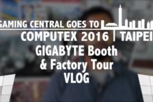 Gigabyte Booth & Factory Tour VLOG | Computex Taipei 2016