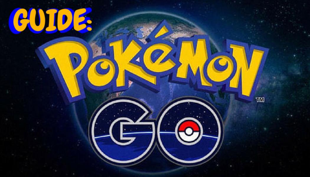 Guide To Pokémon GO: GO OUTSIDE, FOR GOD'S SAKE
