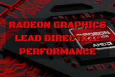 AMD Radeon Graphics Leading Directx12 Performance