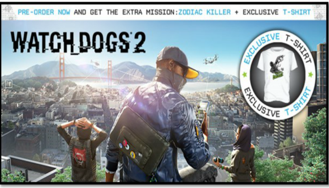 Pre-order Watch Dogs 2 To Get Exclusive T-Shirt and a Bonus Mission