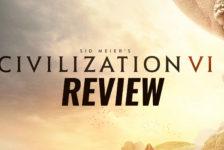 Lets Be Civilized: Civilization VI Review