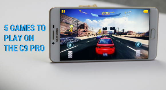Five Games You Can Play On The Samsung C9 Pro