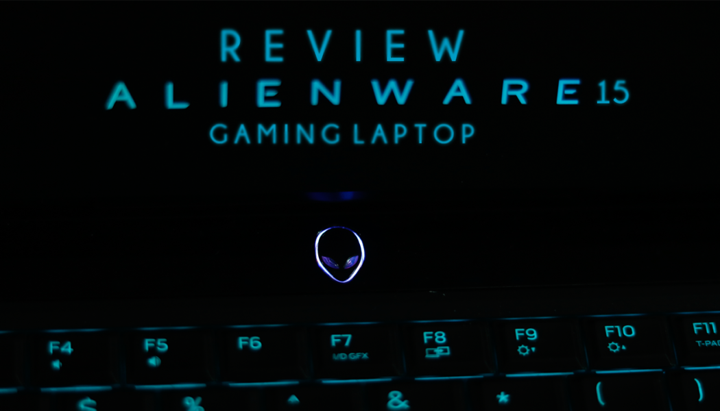 Review: Alieware 15 R3 Gaming Laptop