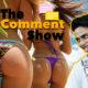 Ashleel Panties? | The Comment Show #8