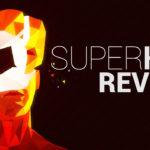 SuperHOT PS4 | PSVR