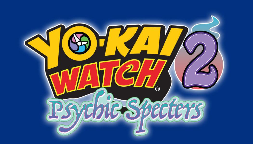 Yo-kai Watch 2: Psychic Specters: