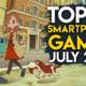 Top 10 Best Smartphone Games – July 2017