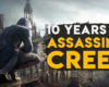 Looking Back At 10 Years Of Assassin's Creed