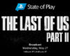 The Last of Us Part II-dedicated State of Play set for May 27